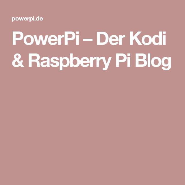 PowerPi – Der Kodi & Raspberry Pi Blog