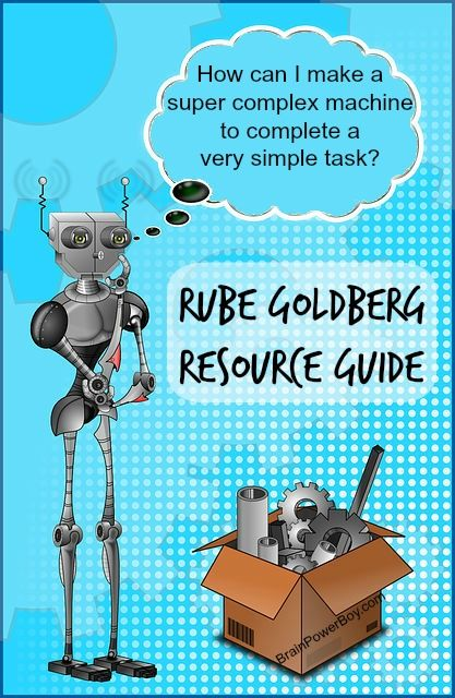 Rube Goldberg Resource Guide | BrainPowerBoy.com
