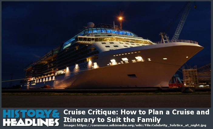 Cruise Critique How To Plan A Cruise And Itinerary To Suit The
