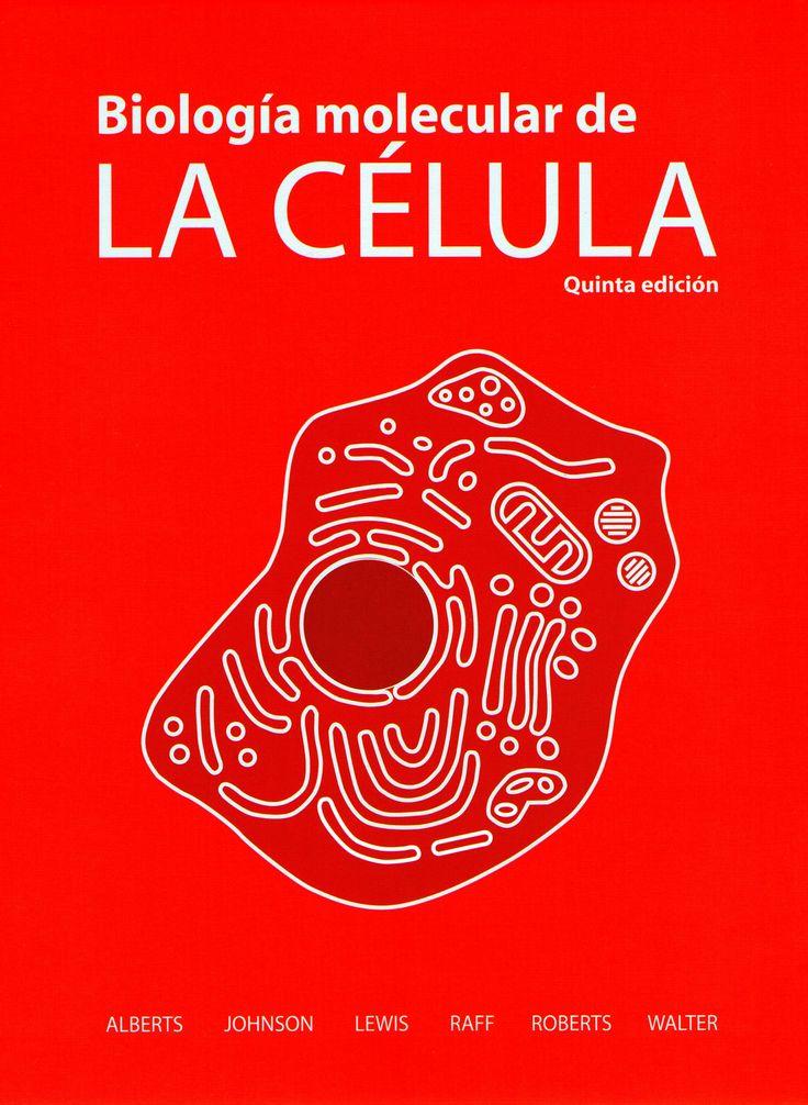 Alberts. Biologia Molecular de la Celula
