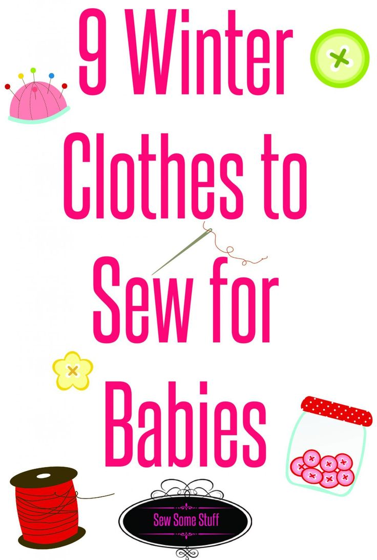9 things to sew for babies on sewsomestuff.com. Winters are here and it's the perfect time to wrap the babies in super cute and snugly clothes. Want to try your hands on them? Here are 9 different clothing items to choose from. Check out these cuties now!