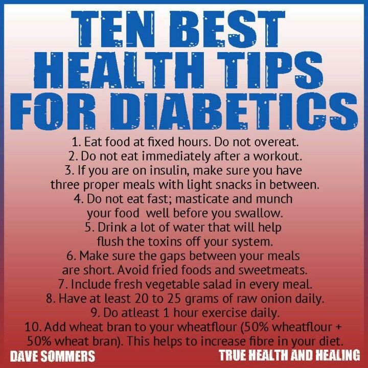 Diabetics - probably good rules for all of us even non-diabetics