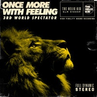 Once More, With Feeling by 3rd World Spectator on SoundCloud