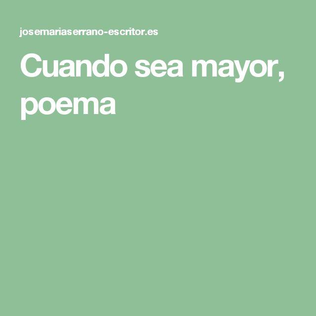 Cuando sea mayor, poema