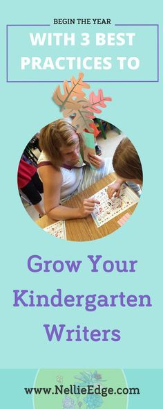 Begin the Year with 3 Best Practices to Grow Your Kindergarten Writers: What do ABC Phonics, handwriting, and word work look like in September? Build a joyful community and develop consistent routines so children feel secure and motivated to do their best. Integrate ABC Phonics, handwriting skills, and sight word work. Learn more at http://nellieedge.com/weekly-focus/handwriting-abc-phonics/ | Free Printables + Activities | Nellie Edge