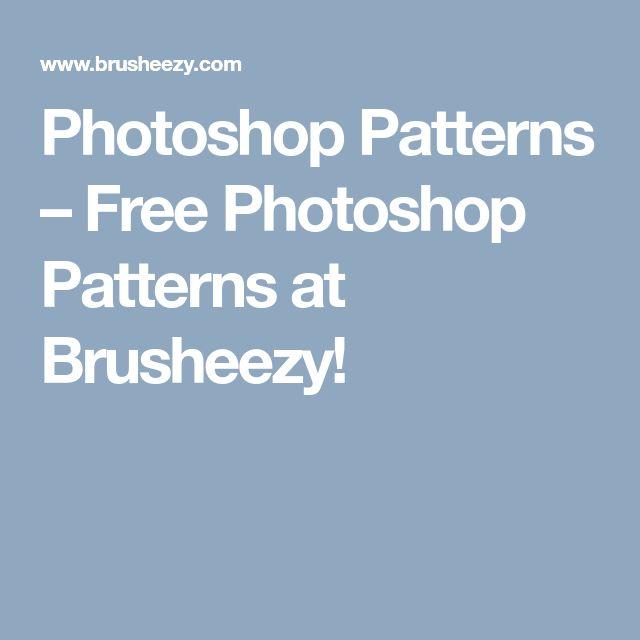 Photoshop Patterns – Free Photoshop Patterns at Brusheezy!