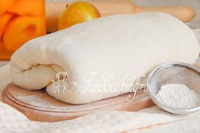 Домашнее слоеное дрожжевое тесто - рецепт с фото