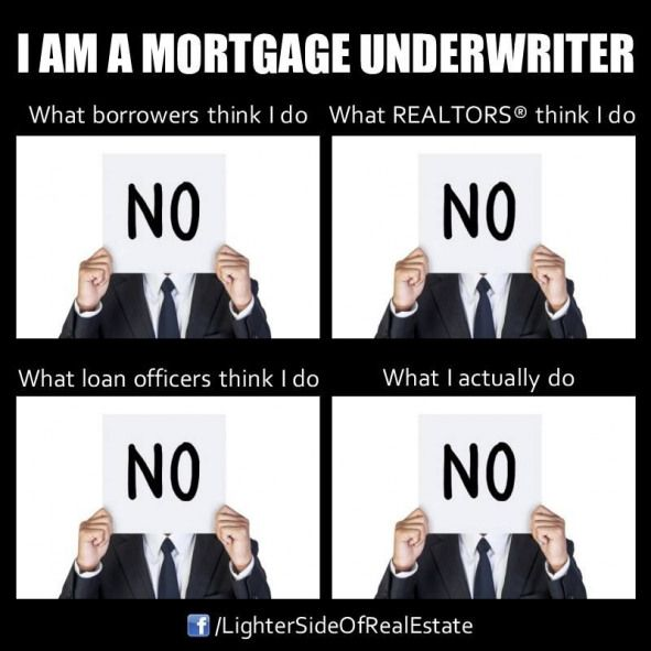 Then They Hammer You Until You Say Yes Mortgage Underwriter Loans Loans Officer Marketing Ideas In 2020