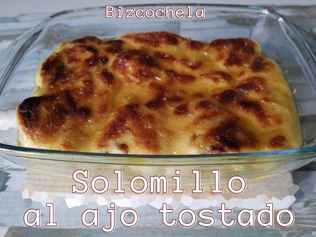 Solomillo Al Ajo Tostado Ajo Recetas De Comida Cocinas