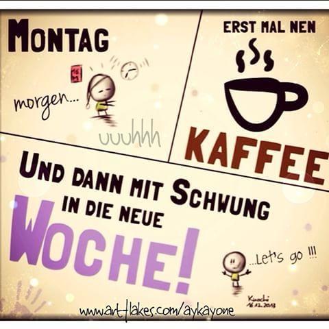 wooohoooo... Auf auf,#wünsch euch allen nen chic'en #Wochenstart ✌️#Montag #Kaffee☕️ #Schwung #Motivation