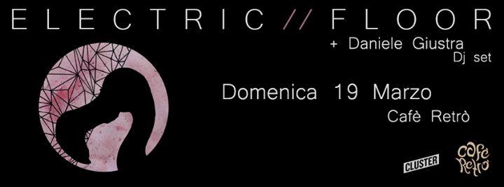 """Cluster Eventi e Cafè Retrò presentano: Electric Floor in concerto - Presentazione del nuovo EP """"Fader"""" prima e dopo Daniele Giustra dj set Domenica 19 Marzo - h 21:30   Guarda il video ► https://youtu.be/ZBIlJUCM_tU Pagina Facebook ► www.facebook.com/electricfloor  Electric Floor (Vipchoyo Sound Factory - Label) Shoegaze/ Synthpop/ Electrogaze da Cosenza.  BIO:  Gli Electric Floor sono una band Shoegaze/ Synthpop/ Electrogaze da Cosenza. Hanno appena pubblicato Fader via Vipchoyo Sound…"""