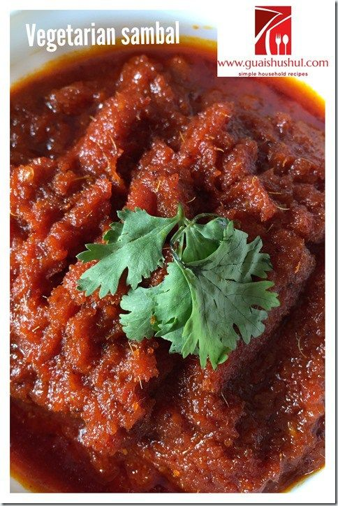 Vegetarian Sambal Recipe (素叁峇(辣椒酱)食谱)    #guaishushu #kenneth_goh #vegetarian