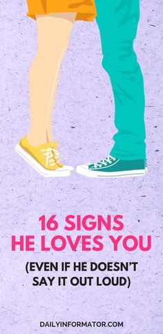 16 Signs He Loves You (Even If He Doesn't Say It Out Loud)