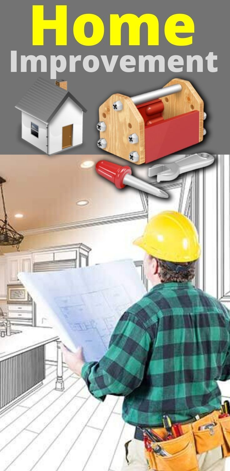Refinance For Home Improvements Home Improvement Loan Home