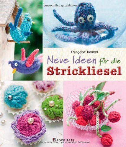 77 besten textiles gestalten bilder auf pinterest basteln mit kindern basteln weihnachten und - Neue ideen strickliesel ...