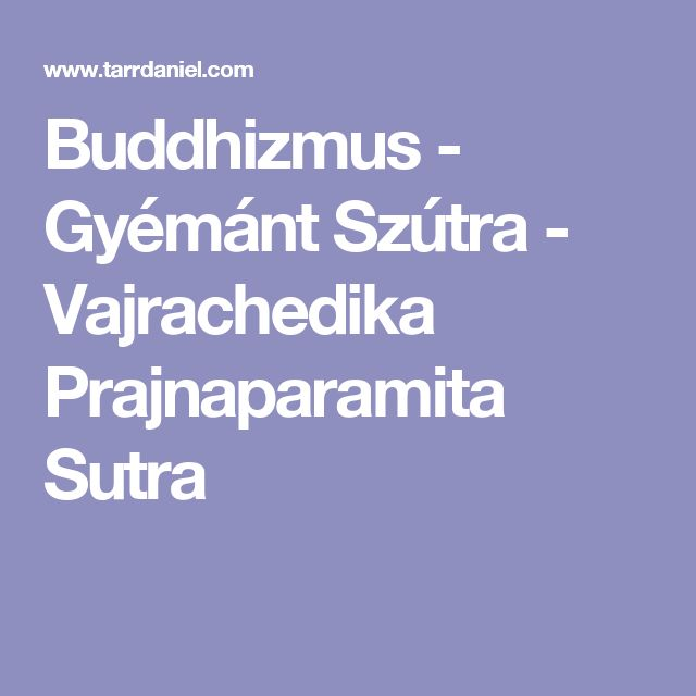 Buddhizmus - Gyémánt Szútra - Vajrachedika Prajnaparamita Sutra