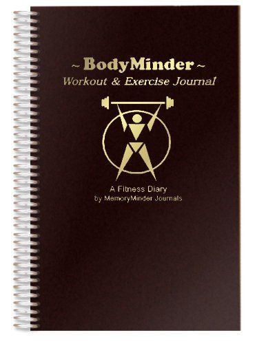 BODYMINDER Workout and Exercise Journal (A Fitness Diary) - http://fitness-super-market.com/?product=bodyminder-workout-and-exercise-journal-a-fitness-diary