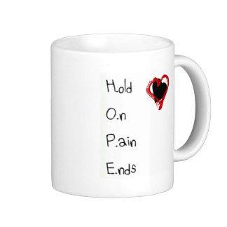 Hold On Pain Ends Basic White Mug