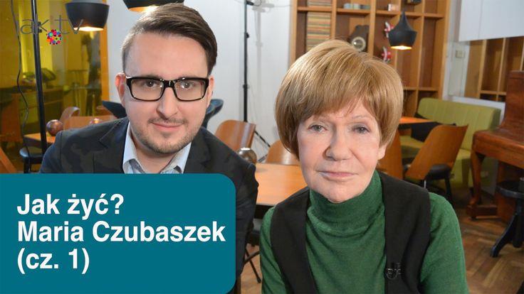 Maria Czubaszek w Jak żyć? - internetowy talk show, odc. #3 - (cz.1) | w...