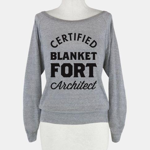 Certified Blanket Fort... | T-Shirts, Tank Tops, Sweatshirts and Hoodies | HUMAN