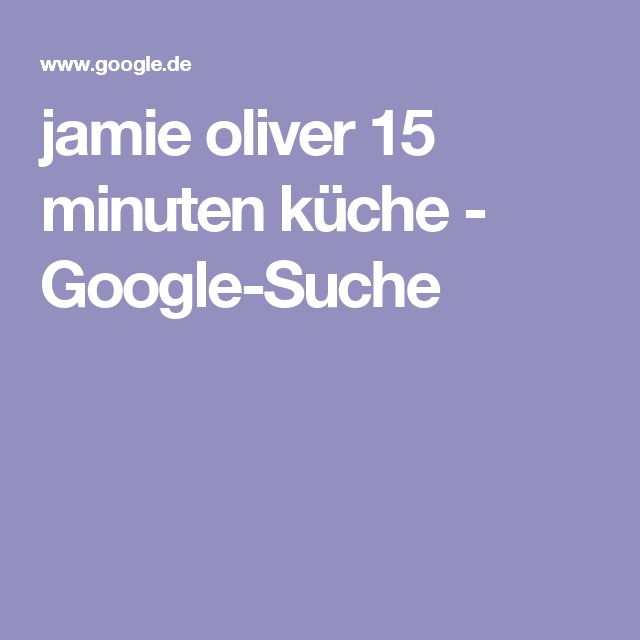 Jamies 15 minuten küche ile ilgili Pinterestu0027teki en iyi 25u0027den - 15 minuten küche