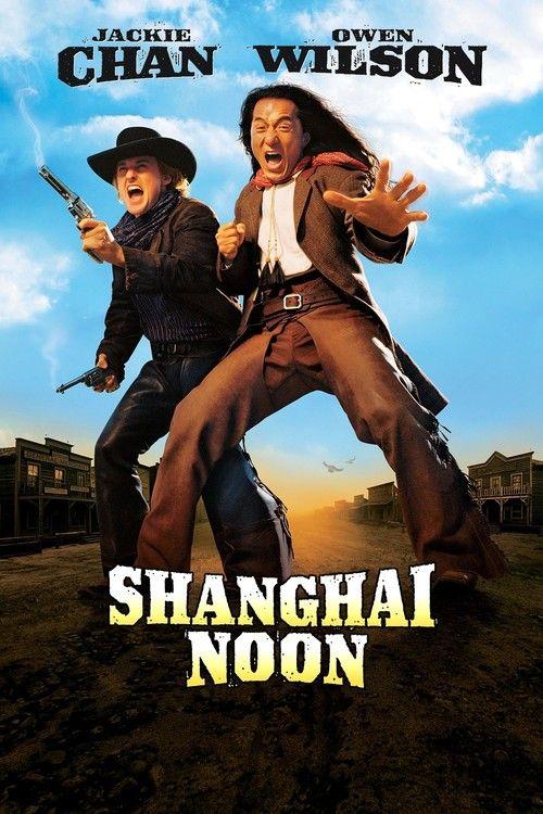 Shanghai Noon Full Movie Online 2000