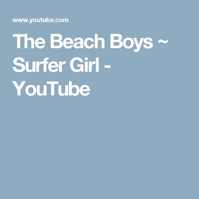 The Beach Boys ~ Surfer Girl - YouTube