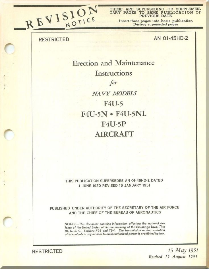 Vought F4U-5,-5N,-5NL-5P Erection & Maintenance Instructions AN 01-45HD-2 , 1951 - Aircraft Reports - Aircraft Manuals - Aircraft Helicopter Engines Propellers Blueprints Publications