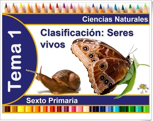 """Unidad 5 de Ciencias de la Naturaleza de 6º de Primaria: """"La clasificación de los seres vivos"""""""