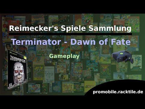 Reimecker's Spiele Sammlung : Terminator - Dawn of Fate