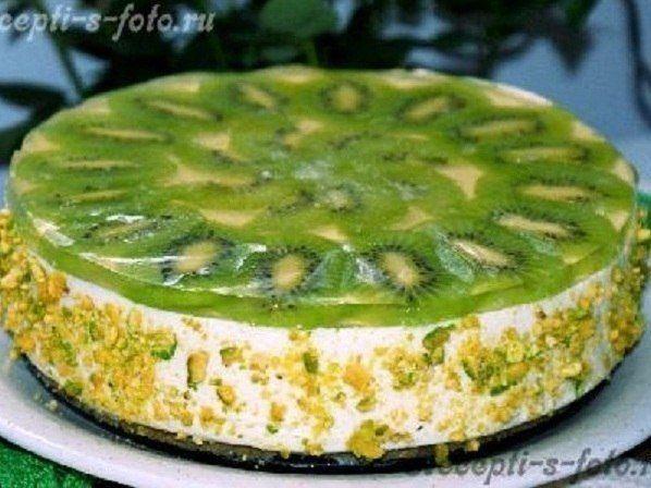 Лёгкий творожный торт с киви, который не нужно выпекать в духовке! | Кулинарные Рецепты