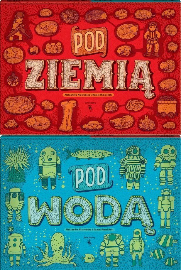 """Książka """"Pod ziemią, pod wodą"""", wydawnictwo Dwie Siostry - PLN Design"""