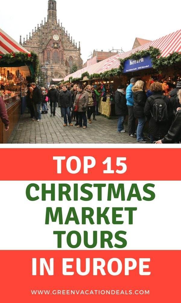 Christmas Vacation Deals 2020 Europe Top 15 Christmas Market Tours Europe | Green Vacation Deals in
