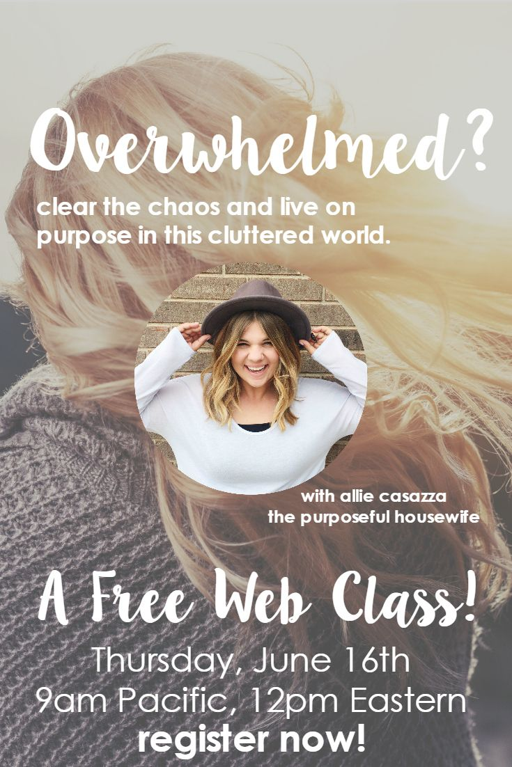 Overwhelmed? We live in a materialistic, cluttered world where nobody stops long enough to see that they're missing the whole point. Learn how to simplify and live with intention in a cluttered world. Click to view the free web class.