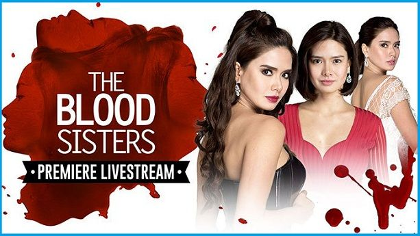 The Blood Sisters watch on pinoy channel   the blood sisters