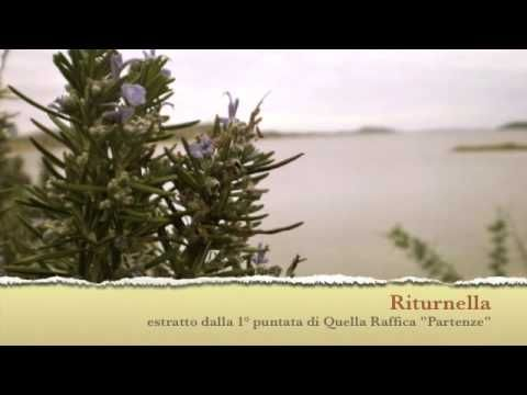 "Riturnella - Alessandra Cuccu (dalla 1°puntata di Quella Raffica ""Partenze"")"