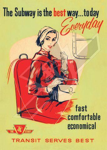 Transit Serves Best poster – Toronto Transit Commission