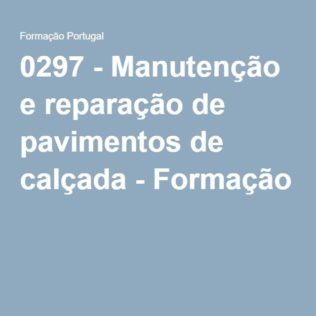 0297 - Manutenção e reparação de pavimentos de calçada - Formação