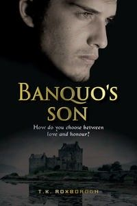 Banquo's Son by Tania Roxborogh. For Fleance, the only son of Banquo, Thane of Lochaber, the time has come to make a choice.  Since his father's brutal murder ten years ago, he has hidden in the woods of Northern England, keeping his identity a secret from all.  Now Fleance must unmask his enemies and discover why he is plagued by his father's ghost. The choices he makes will change his life forever while the secrets from his past threaten to bring down the throne of Scotland.