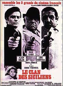 Le clan des siciliens (1969) by Henri Verneuil, starring Jean Gabin, Lino Ventura and Alain Delon. Story: A crime story. The film was largely marketed by the casting together of three of the leading French movie actors of the day. Just great!