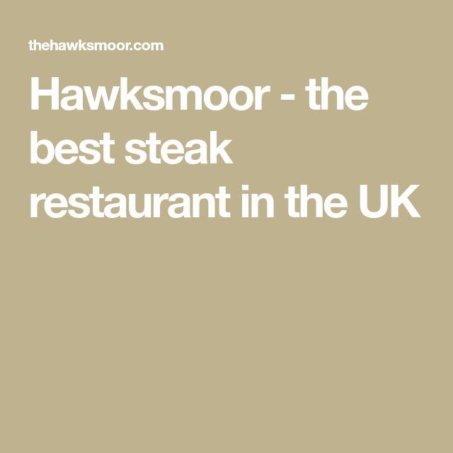Hawksmoor - the best steak restaurant in the UK