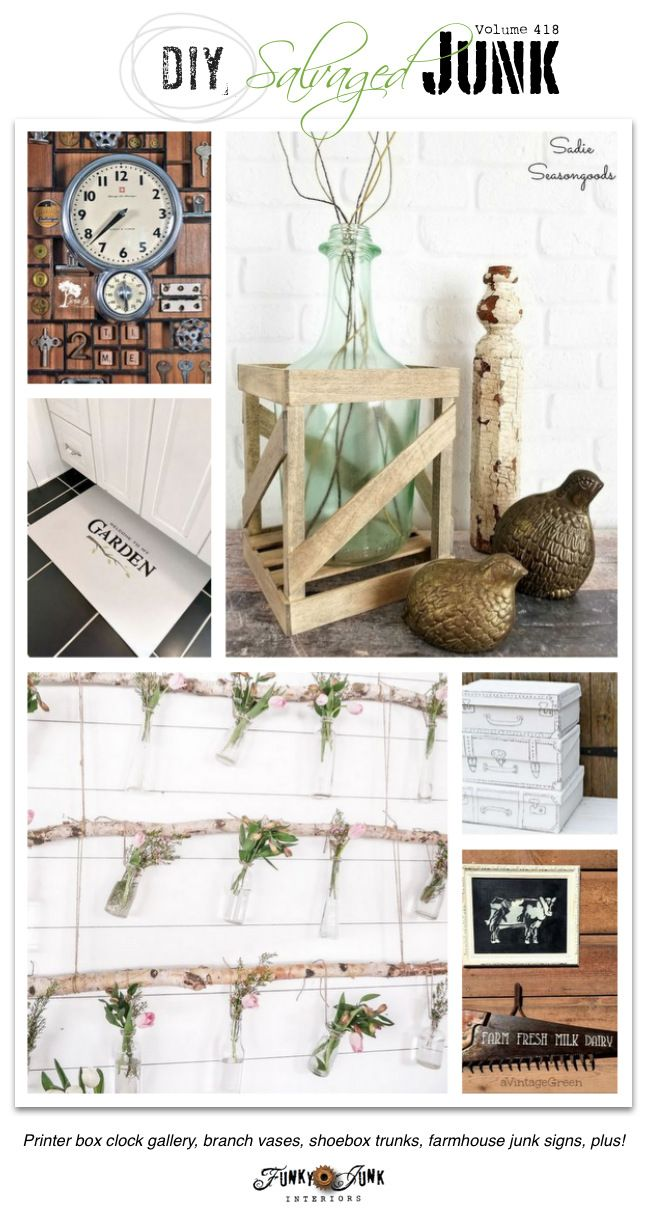 DIY Salvaged Junk Projects 418 - Printer box clock gallery, branch vases, shoebox trunks, farmhouse junk signs, plus! Features plus NEW junk projects on Funky Junk Interiors!