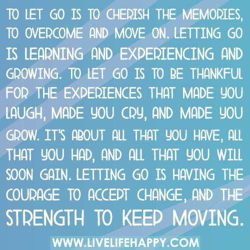 Quotes About Moving On And Letting Go: Letting Go, Moving On Quotes