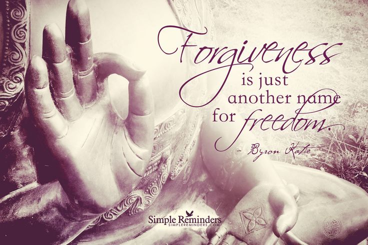 Forgiveness is just another name for freedom. ~Byron Katie  @SIMPLE Comunicación Comunicación Reminders