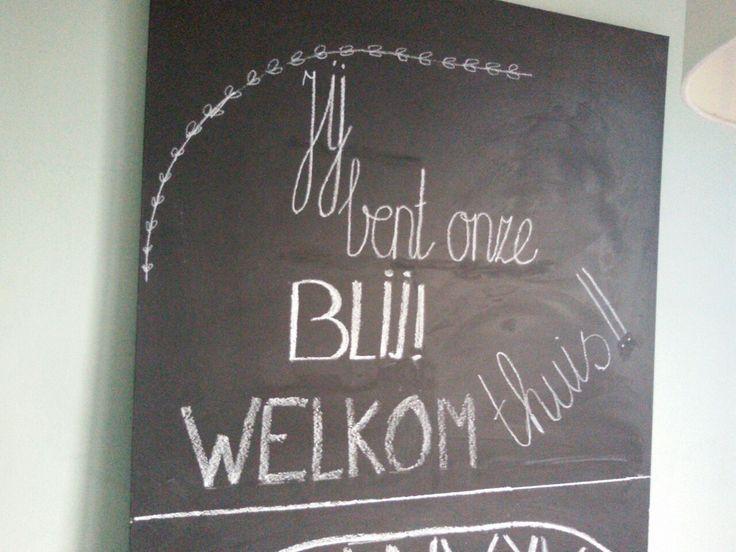 Jij bent mijn blij! Welkom thuis!  #schoolbord #welkomthuis #chalkboard