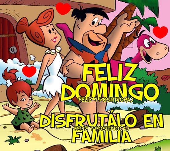 Feliz Domingo, disfrútalo en Familia