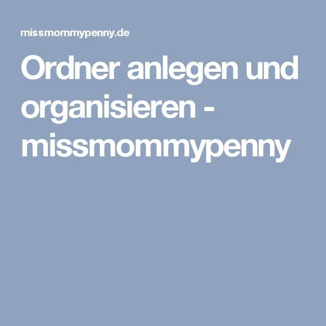 Ordner anlegen und organisieren - missmommypenny