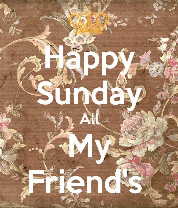 Happy sunday all My Friend