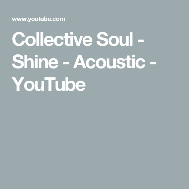Collective Soul - Shine - Acoustic - YouTube