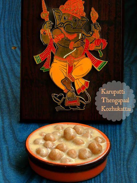 Karupatti Thengai Paal Kozhukattai/Palm Jaggery, Coconut Milk Dumplings